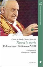 Pacem in terris. L'ultimo dono di Giovanni XXIII