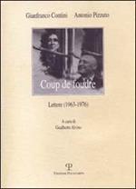 Coup de foudre. Lettere (1963-1976)