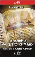 Lo scandalo del quarto Re Magio