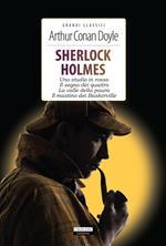 Sherlock Holmes. Uno studio in rosso- Il segno dei quattro-La valle della paura-Il mastino dei Baskerville. Ediz. integrale. Con Segnalibro