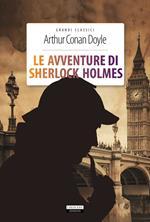 Le avventure di Sherlock Holmes. Ediz. integrale. Con Segnalibro