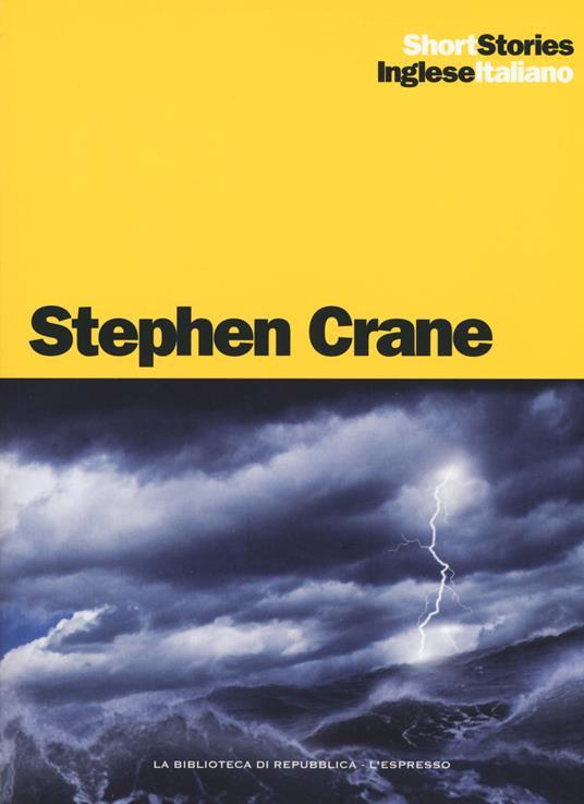 The little regiment-Il piccolo reggimento, The open boat-La scialuppa - Stephen Crane - copertina