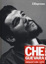 Che Guevara cinquant'anni dopo