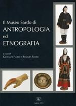 Il museo sardo di antropologia ed etnografia. Ediz. multilingue