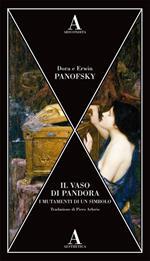 Il vaso di Pandora. I mutamenti di un simbolo