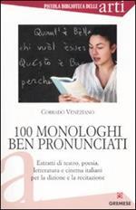 Cento monologhi ben pronunciati