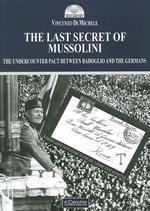 The last secret of Mussolini