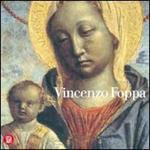 Vincenzo Foppa. Un protagonista del Rinascimento