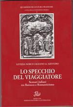 Lo specchio del viaggiatore. Scenari italiani tra barocco e Romanticismo
