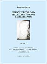 Scienza e tecnologia delle acque minerali e delle bevande. Vol. 6