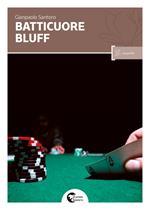 Batticuore bluff