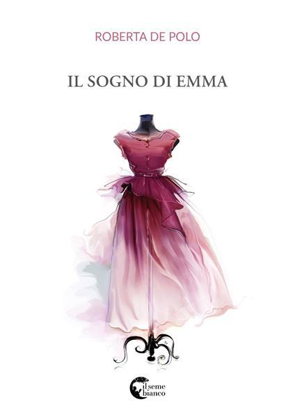 Il sogno di Emma - Roberta De Polo - copertina