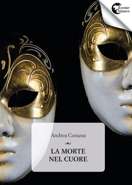 La morte nel cuore - Andrea Corazza - copertina