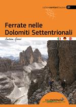 Ferrate nelle Dolomiti Settentrionali. Ediz. italiana, inglese e tedesca