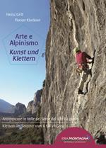 Arte e alpinismo. Arrampicare in Valle del Sarca dal 5° al 7° grado. Ediz. italiana e tedesca