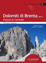Dolomiti di Brenta. Vol. 4: Massiccio Centrale.