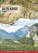 Alto Adige. Falesie. 125 proposte dalle Dolomiti allo Stelvio passando per Bolzano