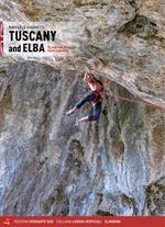 Toscana e Isola d'Elba. 91 falesie dalle Alpi Apuane all'Argentario. Ediz. inglese