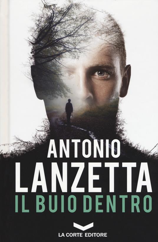 Il buio dentro - Antonio Lanzetta - copertina