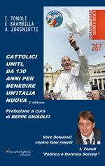 Cattolici uniti, da 130 anni per benedire un'Italia nuova