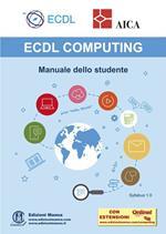 ECDL computing. Manuale dello studente. Con espansione online