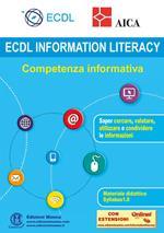 ECDL information Literacy. Competenza informativa. Con espansione online
