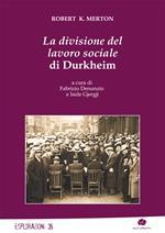 La divisione del lavoro sociale di Durkheim