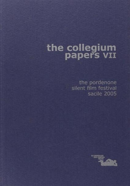 The collegium papers VII - David Robinson,Luca Giuliani - copertina