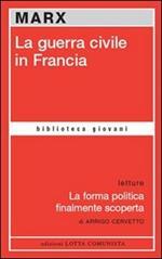 La guerra civile in Francia-La forma politica finalmente scoperta
