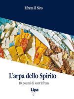 L' arpa dello Spirito. 18 poemi di sant'Efrem