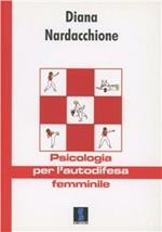 Psicologia per l'autodifesa femminile