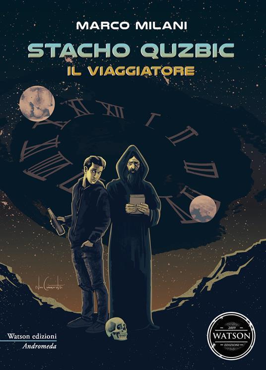 Il viaggiatore. Stacho Quzbic - Marco Milani - copertina
