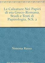Le calzature nei papiri di età greco-romana