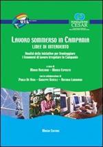Lavoro sommerso in Campania. Linee di intervento. Analisi delle iniziative per fronteggiare i fenomeni di lavoro irregolare in Campania
