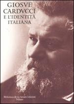 Giosuè Carducci e l'identità italiana
