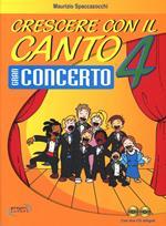Crescere con il canto. Con CD Audio. Vol. 4