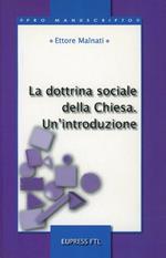 La dottrina sociale della Chiesa. Un'introduzione