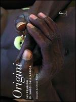 Origini. 365 pensieri dei saggi dell'Africa. Ediz. illustrata