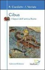 Cibus. I sapori dell'antica Roma