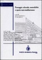 Paesaggio culturale, sostenibilità e spazio euro-mediterraneo
