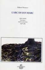 L' arc di san Marc. Opera omnia. Vol. 1\2: 1978-1985.