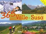 365 giorni in Valle di Susa. Ediz. illustrata