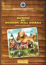 Il manuale dei difensori degli animali