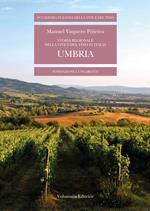 Storia regionale della vite e del vino in Italia. Umbria