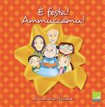 È festa! Ammuccamu! La cucina siciliana dei giorni di festa