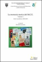 La memoria storica del M.C.E.. Vol. 1