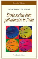 La storia sociale della pallacanestro