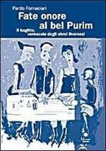 Fate onore al bel Purim