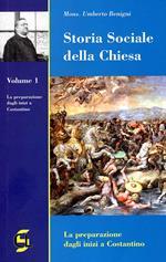 Storia sociale della Chiesa. Vol. 1: La preparazione dagli inizi a Costantino.