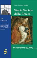 Storia sociale della Chiesa. Vol. 3: crisi della società antica (dalla caduta alla rinascita dell'Impero romano), La.